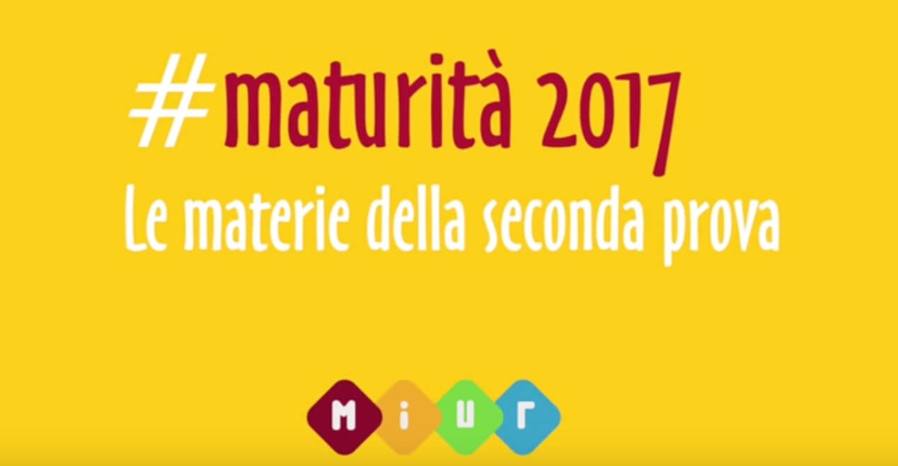 MATURITA' 2017: SECONDA PROVA